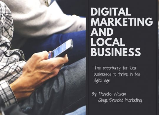 DIGITAL IMPACT AND LOCAL BUSINESS - GingerBranded Marketing - Blog (1)